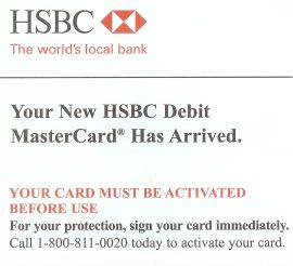 Scan of the paperwork sent with new card reads, 'Your new HSBC debit card has arrived. Your card must be activated before use.'